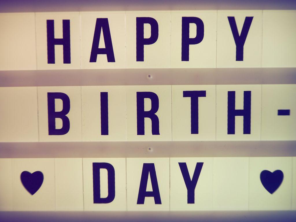 Geburtstag ist etwas Schönes